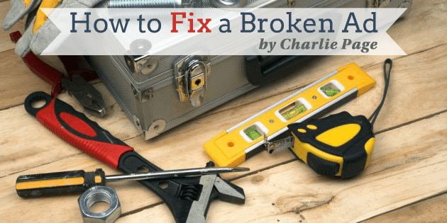 How to Fix a Broken Ad by Charlie Page