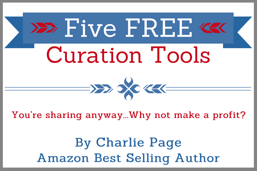 Five Free Curation Tools by Charlie Page