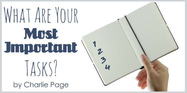 What Are Your Most Important Tasks by Charlie Page