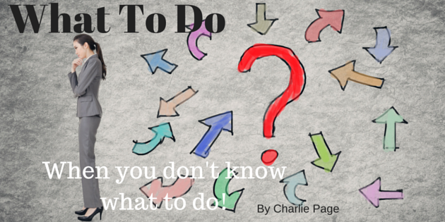 What To Do When You Don't Know What To Do by Charlie Page (1)