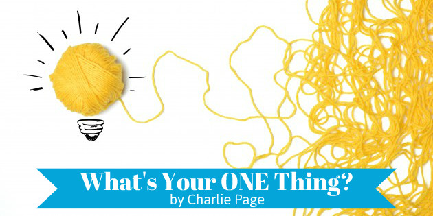 Whats Your One Thing by Charlie Page